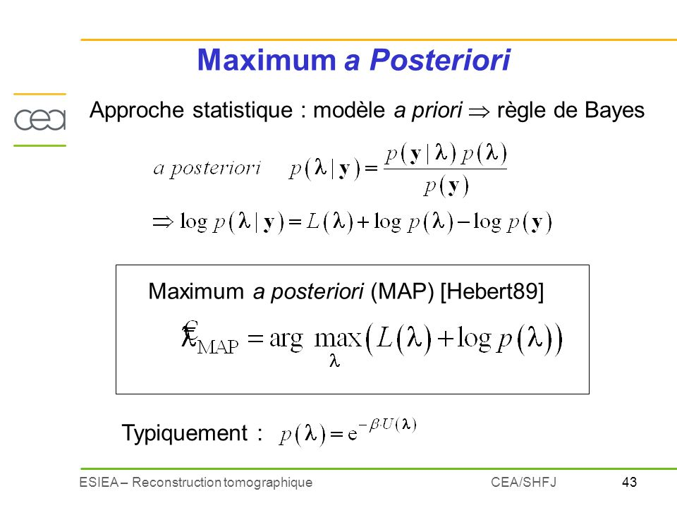 Maximum a Posteriori Approche statistique : modèle a priori  règle de Bayes. Maximum a posteriori (MAP) [Hebert89]